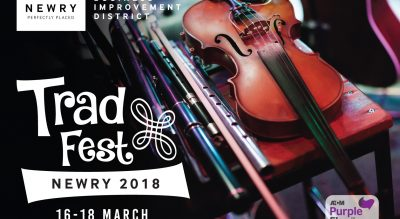Newry's First Trad Fest brought to you by Newry BID